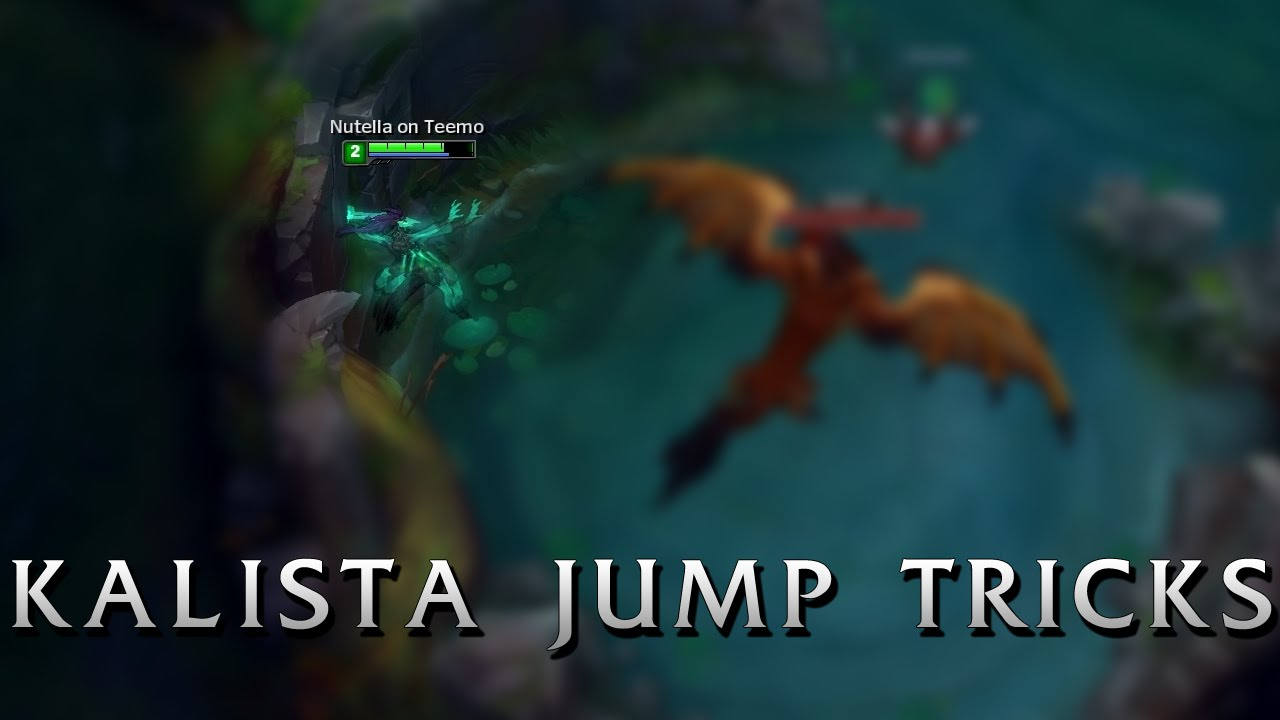 how to make kalista jump