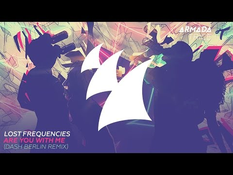 Lost Frequencies - Are You With Me (Dash Berlin Radio Edit)