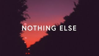 Cody Carnes ~ Nothing Else (Lyrics)