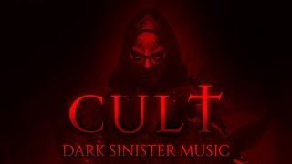 CULT | 1 HOUR of Epic Dark Dramatic Sinister Orchestral Strings Music