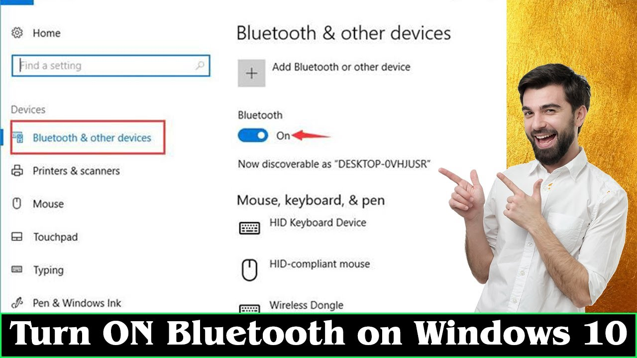 [GUIDE] How to Turn ON Bluetooth on Windows 10 Very Easily