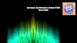 Ben Kumar, Roy Merchant & Grainne O'neill - Street Lights