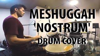 Meshuggah - 'Nostrum' Drum Cover
