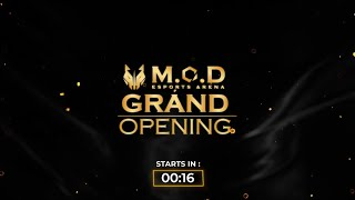 GRAND OPENING MOD ESPORTS ARENA [ DAY 2 ]