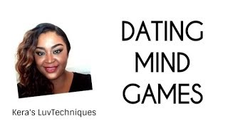 Playing Mind Games While Dating: Dating Advice