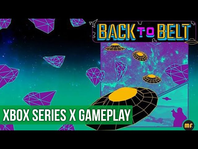 Back to Belt - Gameplay (Xbox Series X) HD 60FPS