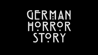 German Horror Story (American Horror Story Intro Parody) || CopyCatChannel