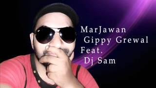 marjawan-remix-gippy-grewal-feat-dj-sam