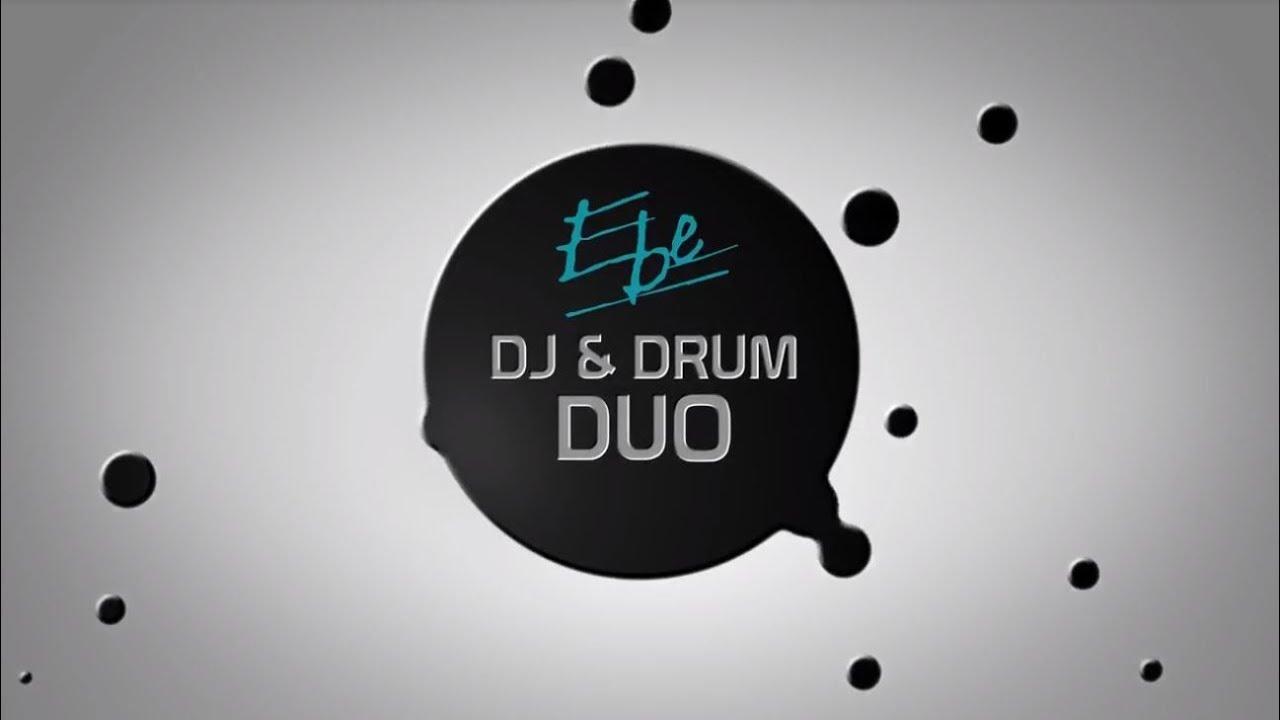 EBE DJ & Drum Combo