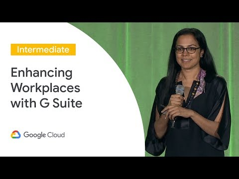 A Smart and Connected Workplace With G Suite (Cloud Next '19) thumbnail