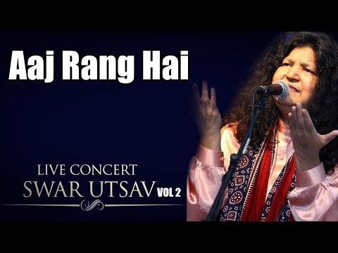 Aaj Rang Hai- Abida Parveen (Album: Live concert Swarutsav 2000)