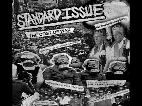 Standard Issue - Cost of war [2018]