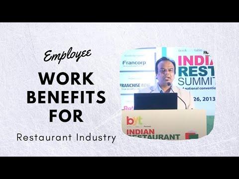 Employee work benefits for Restaurant Industry