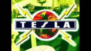 Tesla - Had Enough