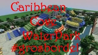 Visite du Caribean Cove WaterPark!!