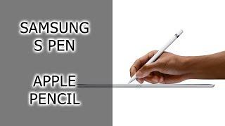 Сравнение Samsung S Pen и Apple Pencil