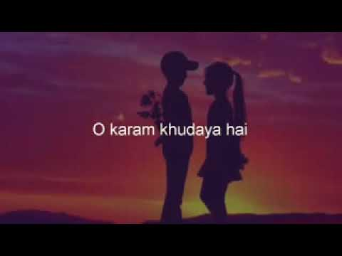 O Karam Khudaya Hai Song Heart Touching  WhatsApp Status Song