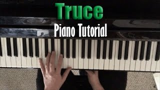 """Piano Tutorial for """"Truce"""" by twenty one pilots"""