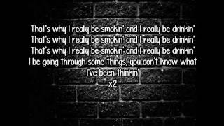 YG ft Kendrick Lamar - Really Be Smokin N Drinkin [Lyrics]