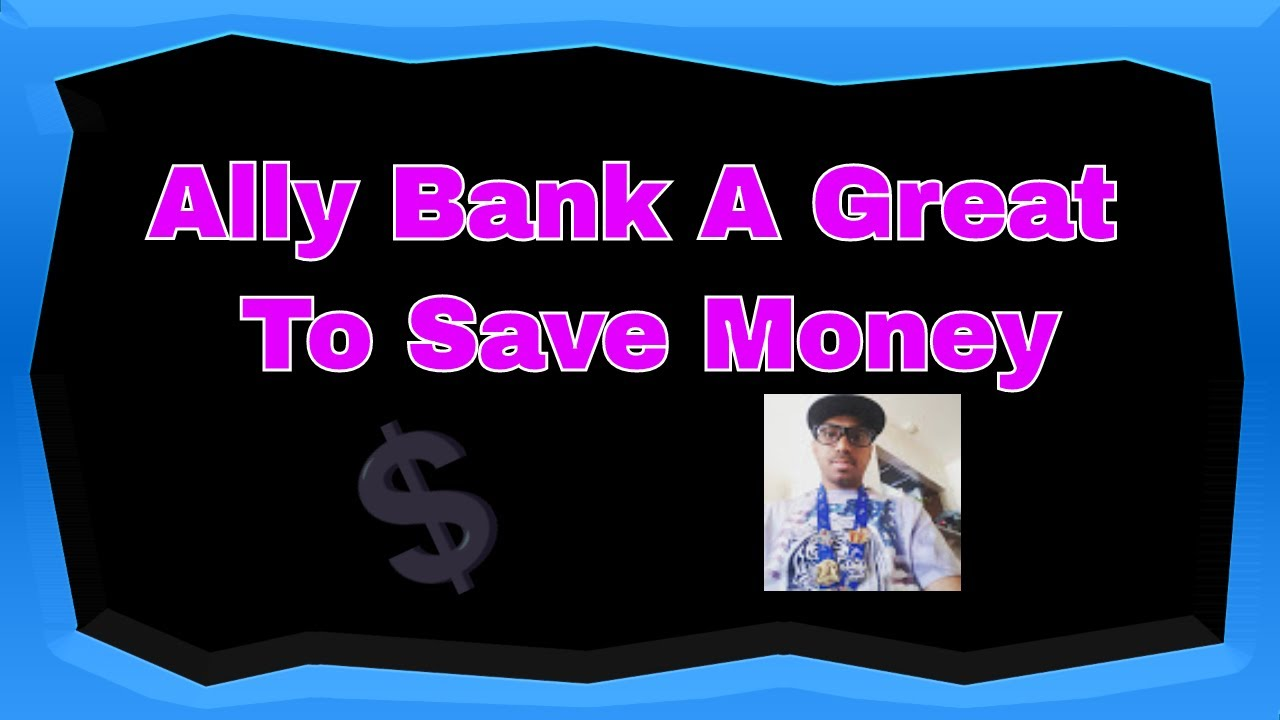 ally bank reviews 2019