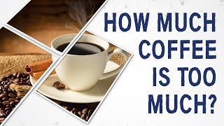 Baixar Ask Dr. Gundry: How much coffee is too much?