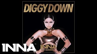 INNA - Diggy Down feat. Marian Hill (Extended Version)