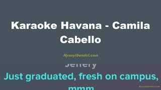 Karaoke Havana - Camila Cabello NO VOCAL With Lyric