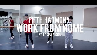 """Dance & Fitness - """"Work From Home - Fifth Harmony ft. Ty Dolla $ign"""""""