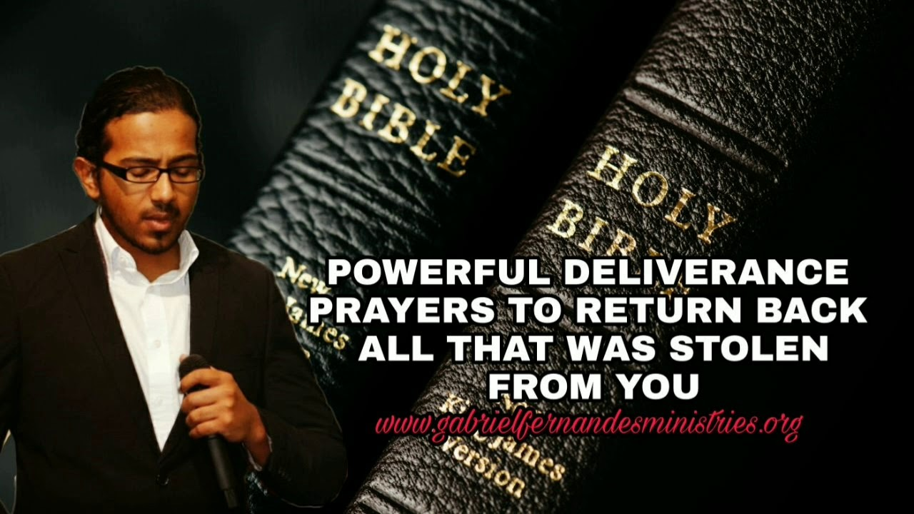Powerful Deliverance prayers to return back all that was stolen from you by  evil