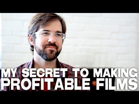 A Filmmaker's Secret To Making Profitable Films by Hunter Weeks