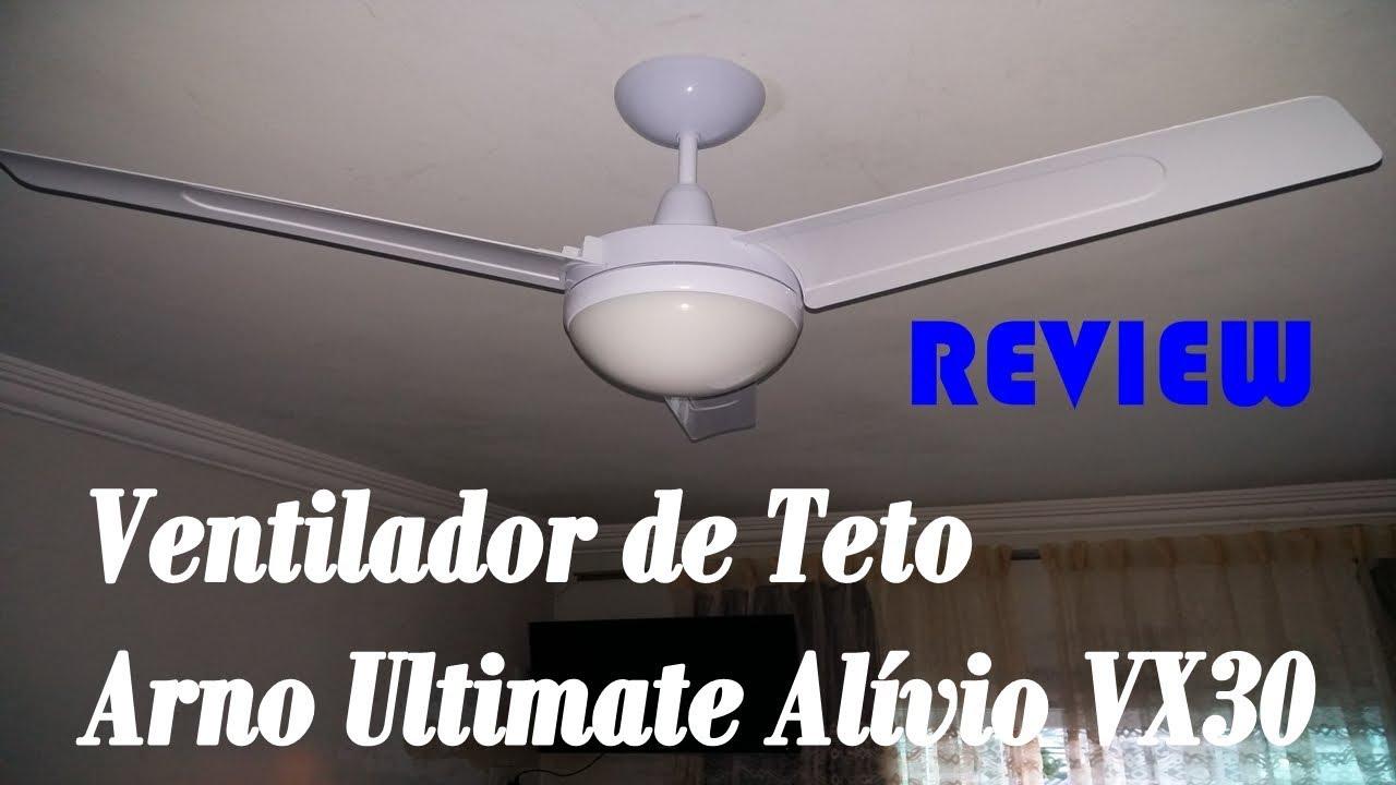 58164e746 As minhas impressões do ventilador de teto Arno alivio VX30 - YouTube