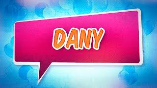 Joyeux anniversaire Dany (Garçon)