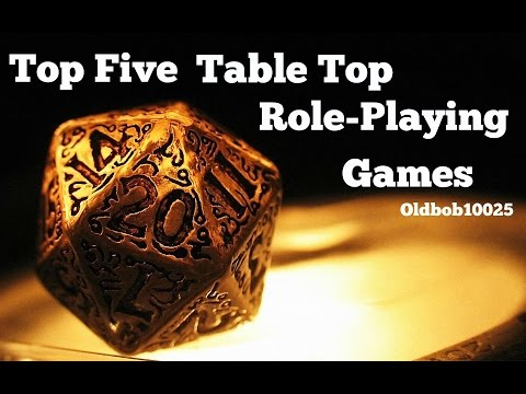 Top Five Table Top Role-Playing Games