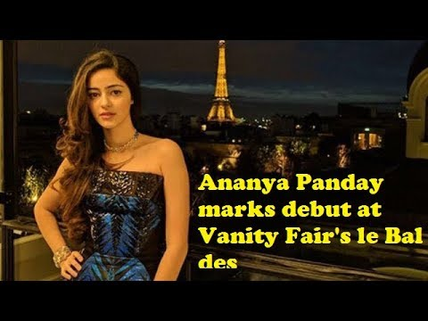 Ananya Pandey At Paris Debutante Ball 2017 | Vanity Fair magazine