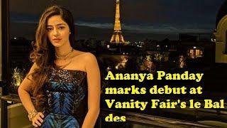 Ananya Pandey At Paris Debutante Ball 2017 | Vanity Fair magazine