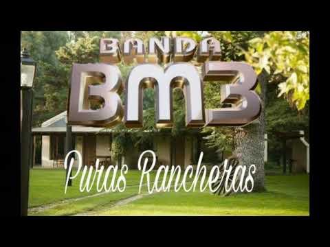 Banda BM3-Puras Rancheras