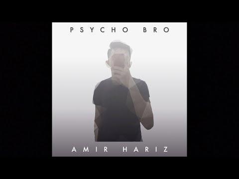 Amir Hariz - Psycho Bro ( Video Lirik)
