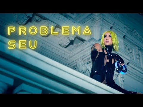 Pabllo Vittar - Problema Seu (Official Music Video) 💎✨