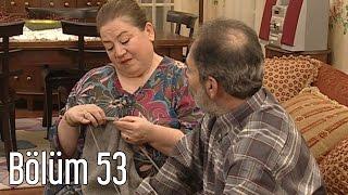 En Son Babalar Duyar 53. Bölüm