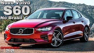 Novo Volvo S60 T8 Hybrid Chega ao Brasil - (Garagem 2.0)