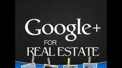 Google+ For Real Estate