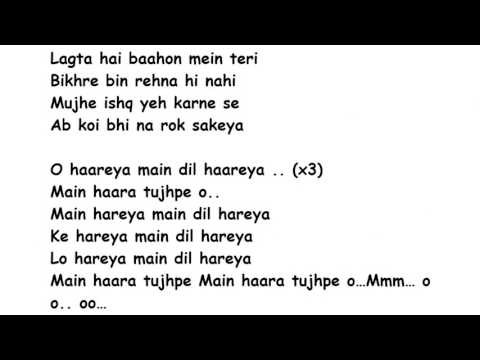 HAAREYA Lyrics Full Song Lyrics Movie - Meri Pyaari Bindu | Arijit Singh