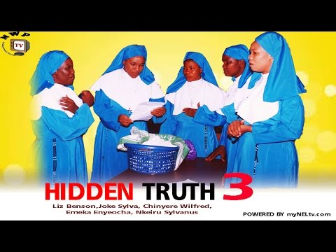 Hidden Truth 3 - Nigerian Nollywood Movie