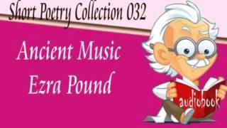 Ancient Music Ezra Pound Audiobook Short Poetry