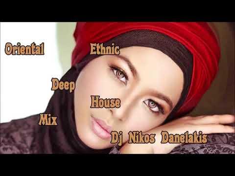 Deep House (Oriental-Ethnic) Mix  - 2019  Dj Nikos Danelakis/Best Of Ethnic Deep Chill House