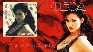 Repeat youtube video Ceca - Sta je to u tvojim venama - (Audio 1993) HD