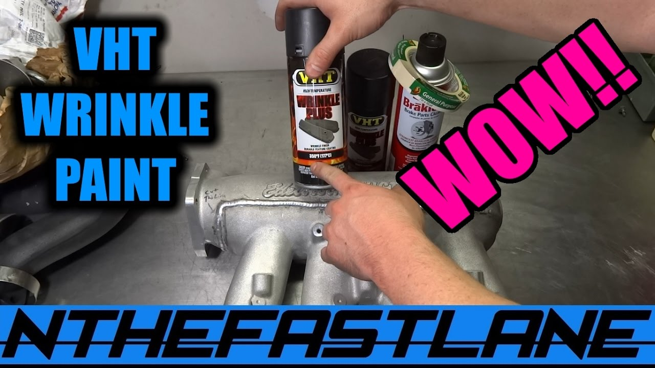 Vht Wrinkle Black Paint Intake Manifold Quot How To Quot Youtube