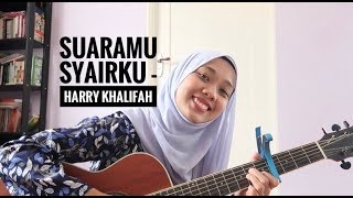 Suaramu syairku - Harry khalifah (cover)