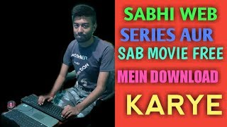 Kaise download Kare free mein web series Aur sab Movie Free mein