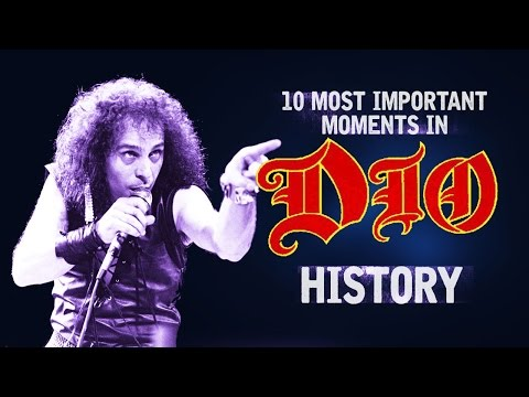 Dio - 10 Most Important Historical Moments